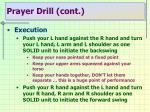 prayer drill cont