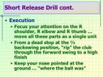short release drill cont