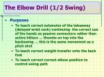 the elbow drill 1 2 swing