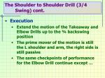 the shoulder to shoulder drill 3 4 swing cont