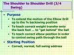 the shoulder to shoulder drill 3 4 swing