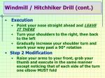 windmill hitchhiker drill cont