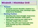 windmill hitchhiker drill