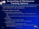 accounting of disclosures tracking options