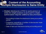content of the accounting multiple disclosures to same entity