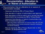 documentation alteration to or waiver of authorization