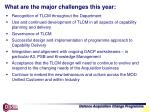 what are the major challenges this year