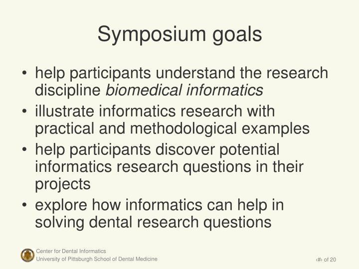 Symposium goals