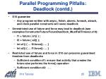 parallel programming pitfalls deadlock contd