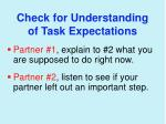 check for understanding of task expectations