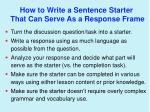 how to write a sentence starter that can serve as a response frame
