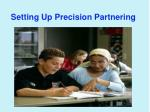 setting up precision partnering