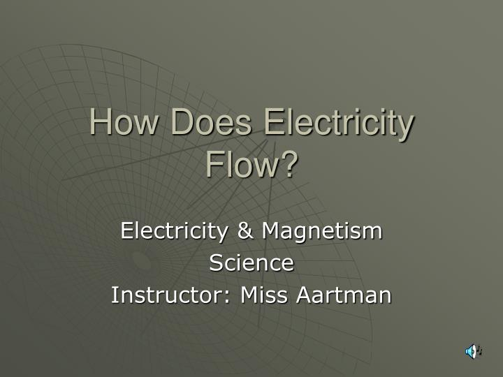 how does electricity flow