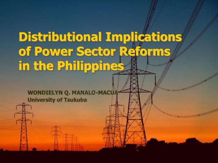distributional implications of power sector reforms in the philippines