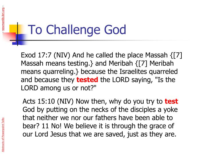 To Challenge God
