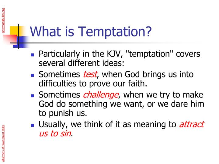 What is temptation