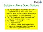 solutions more open options