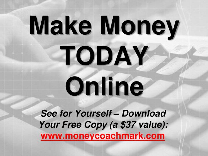 make money today online n.