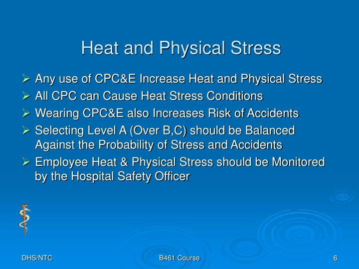 Heat and Physical Stress