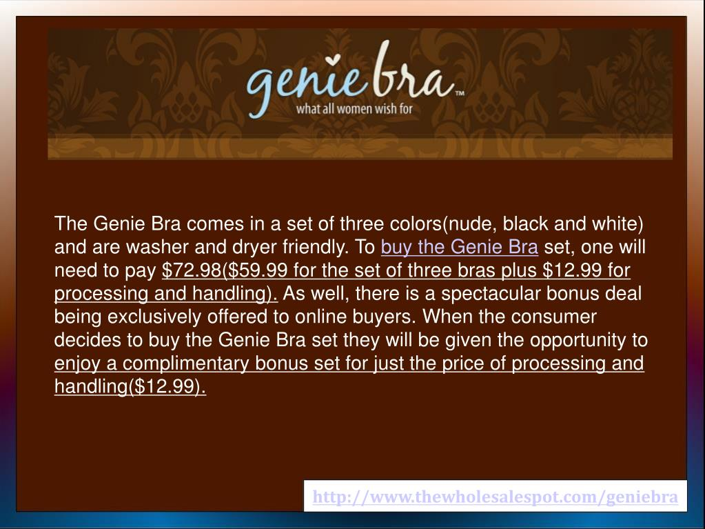 The Genie Bra comes in a set of three colors(nude, black and white) and are washer and dryer friendly. To