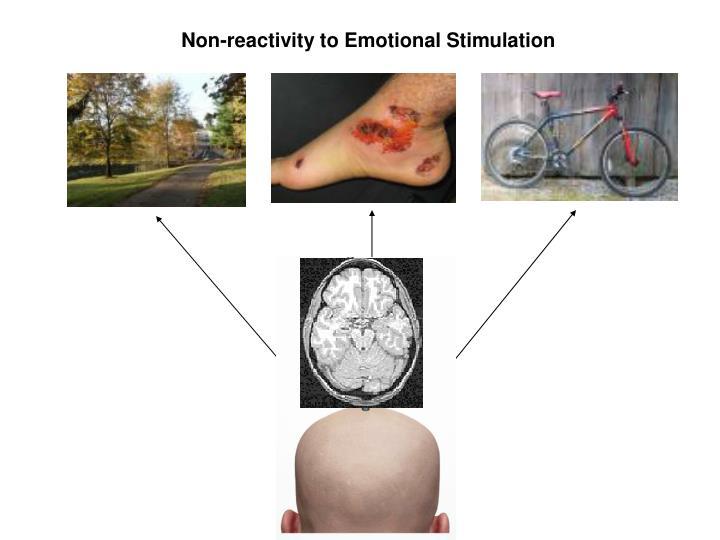 Non-reactivity to Emotional Stimulation