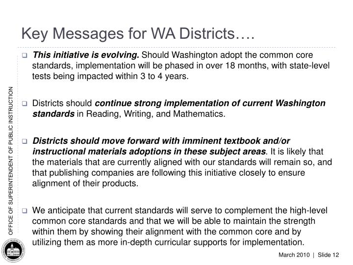 Key Messages for WA Districts….