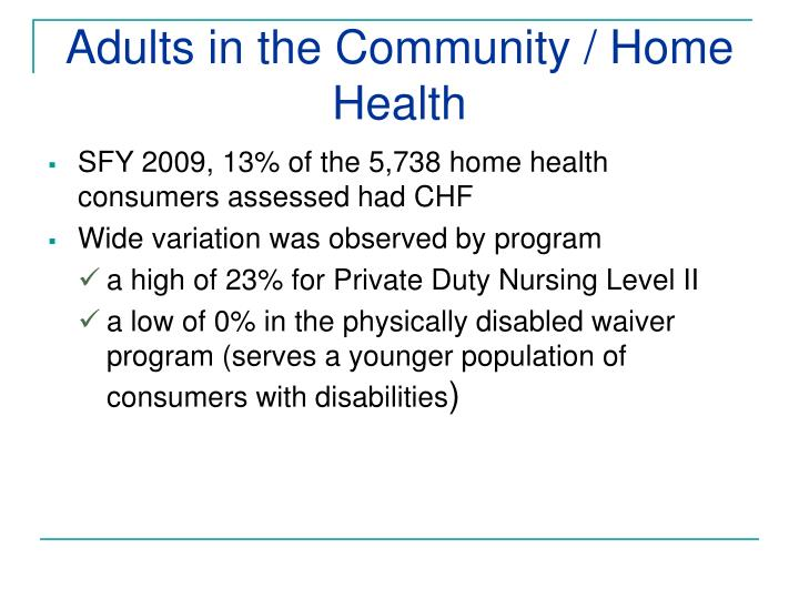 Adults in the Community / Home Health