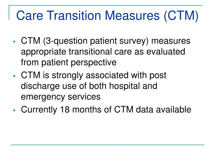 Care Transition Measures (CTM)