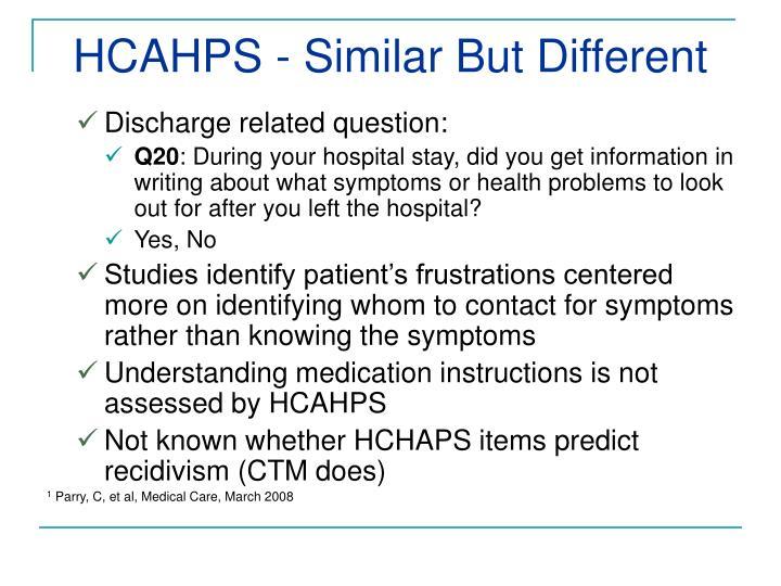 HCAHPS - Similar But Different