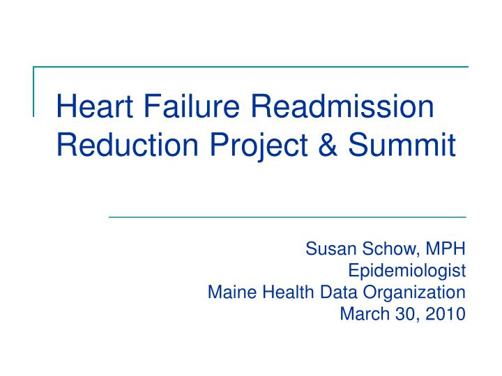 Heart failure readmission reduction project summit
