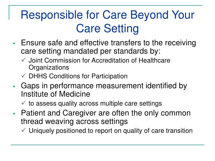 Responsible for Care Beyond Your Care Setting