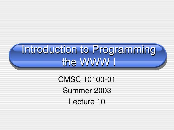 introduction to programming the www i n.