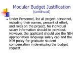 modular budget justification continued