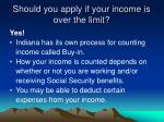 should you apply if your income is over the limit