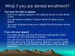 what if you are denied enrollment