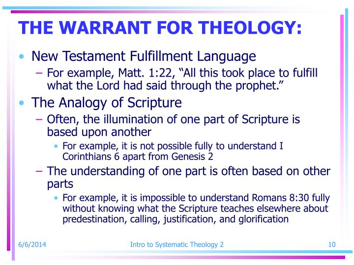 THE WARRANT FOR THEOLOGY: