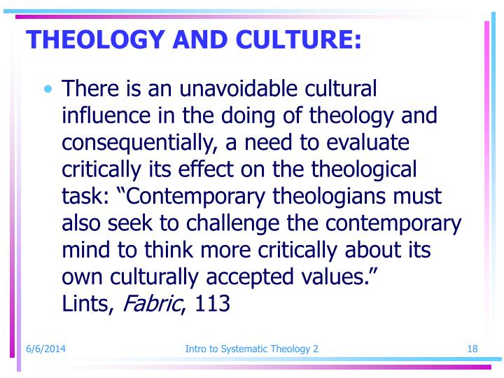 THEOLOGY AND CULTURE: