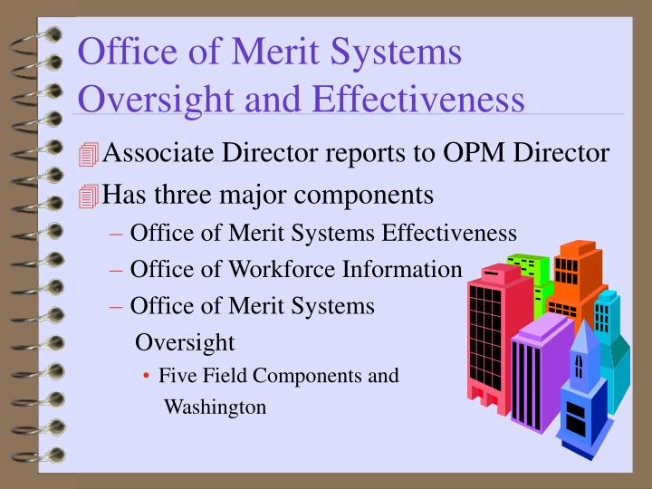 Office of merit systems oversight and effectiveness