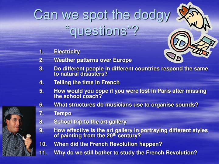 """Can we spot the dodgy """"questions""""?"""