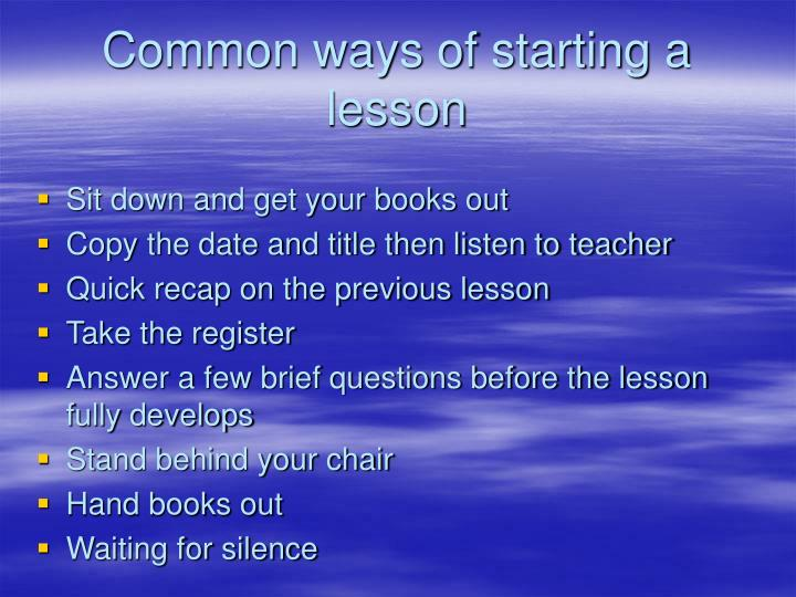 Common ways of starting a lesson