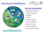 areas of work at theidlgroup