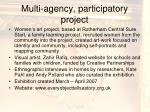 multi agency participatory project