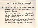 what was the learning