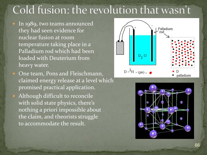 Cold fusion: the revolution that wasn't
