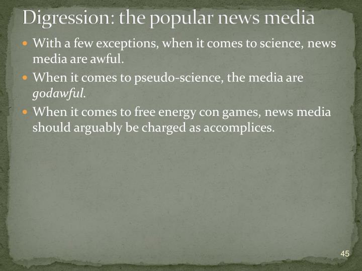 Digression: the popular news media