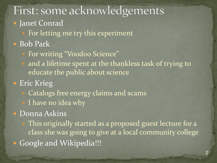 First some acknowledgements