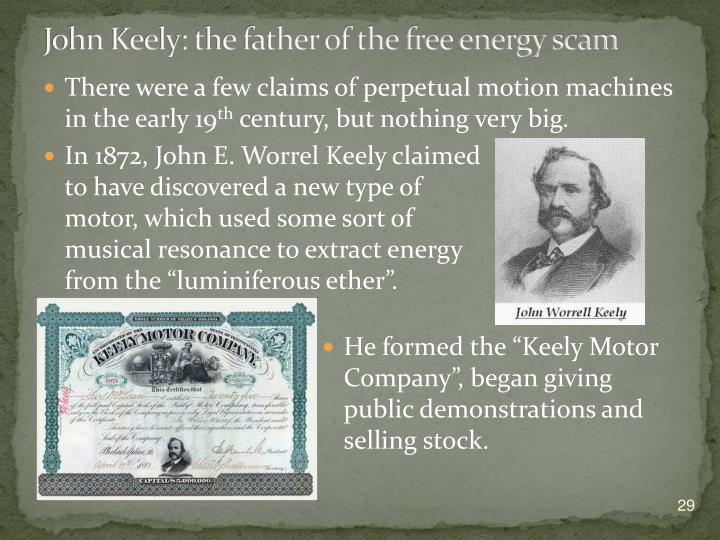 John Keely: the father of the free energy scam