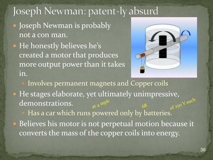Joseph Newman: patent-ly absurd