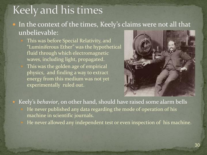 Keely and his times