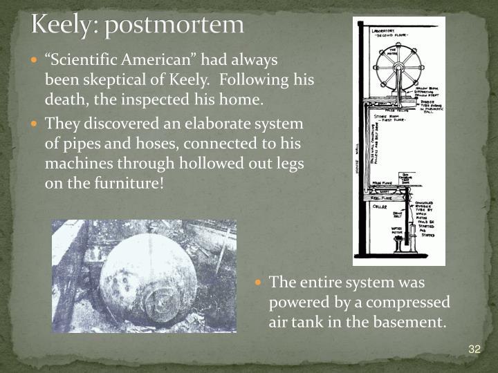 Keely: postmortem